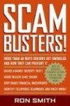 Scambusters!: More than 60 Ways Seniors Get Swindled and How They Can Prevent It - Ron Smith