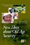 New Ideas about Old Age Security: Toward Sustainable Pension Systems in the 21st Century - Policy World Bank, Robert Holzmann