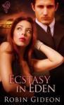 Ecstasy in Eden - Robin Gideon
