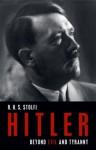Hitler: Beyond Evil and Tyranny - R.H.S. Stolfi