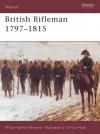 British Rifleman 1797-1815 - Philip J. Haythornthwaite