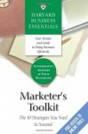 Marketer's Toolkit: The 10 Strategies You Need To Succeed (Harvard Business Essentials) - Harvard Business School Press, Harvard Business School Press