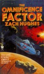 The Omnificence Factor - Zach Hughes