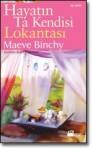 Hayatın Ta Kendisi Lokantası - Maeve Binchy, Şeniz Türkömer