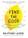 Find the Good - Heather Lende