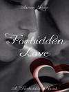 Forbidden Love (The Forbidden Series Book 2) - Aimee Shaye