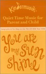 You Are My Sunshine: Music & More - Kindermusik