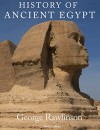 History of Ancient Egypt - George Rawlinson