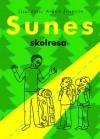 Sunes skolresa - Sören Olsson, Anders Jacobsson