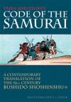 Daidoji Yuzan's Code of the Samurai: A Contemporary Translation of the 16th-century Bushido Shoshishu - Seigo Nakao, A.L. Sadler