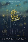 The City of Lost Fortunes (Crescent City #1) - Bryan Camp