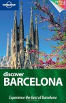 Discover Barcelona (Full Color City Travel Guide) - Brendan Sainsbury