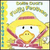Dottie Duck's Fluffy Feathers - Lynn Offerman, Dana Regan, Lynn Derraugh