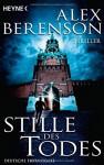 Stille Des Todes - Alex Berenson, Oliver Neumann