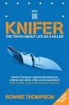 Knifer - Ronnie Thompson