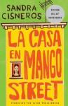 La Casa en Mango Street - Sandra Cisneros, Elena Poniatowska, Liliana Valenzuela