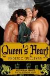 Queen's Heart: An Arthurian Paranormal Romance (Arthurian Hearts Book 2) - Phoenix Sullivan