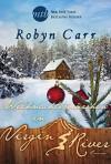 Weihnachtsmärchen in Virgin River (New York Times Bestseller Autoren: Romance) - Robyn Carr, Barbara Minden