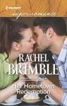 Her Hometown Redemption (Templeton Cove Stories) - Rachel Brimble