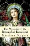 The Mysteries of the Redemption Devotional - Marilynn Hughes