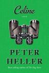 Celine - Peter Heller