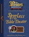The Pirates Who Don't Do Anything: A VeggieTales VBS: Spyglass Bible Theater Captain's Guide (Elementary) - Thomas Nelson Publishers