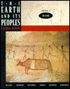 The Earth and Its Peoples: A Global History, to 1200 - Richard W. Bulliet, Pamela Kyle Crossley, Daniel R. Headrick, Steven W. Hirsch, Lyman L. Johnson, David Northrup