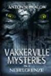 Vakkerville-Mysteries - Teil 2: Nebelgrenze - Anton Serkalow