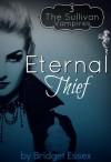 Eternal Thief - Bridget Essex