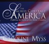 The Sacred Contract of America: Fulfilling the Vision of Our Mystic Founders - Caroline Myss