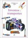 Inventos y Transportes - Equipo Editorial Libsa, Alicia De la Pena