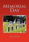 Memorial Day - Jack Dunn
