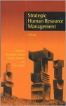 Strategic Human Resource Management: A Reader - Christopher Mabey, Graeme Salaman, John Storey