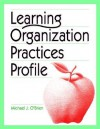 Learning Organization Practices Profile - Michael J. O'Brien