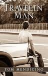 Travelin' Man - Tom Mendicino
