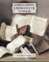 Lorna Doon A Romance of Exmoor - R. D. Blackmore