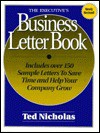 The Executive's Business Letter Book - Ted Nicholas