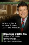 Becoming a Sales Pro: The Best of Tom Hopkins [With CDROM] - Tom Hopkins