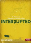 Interrupted: An Adventure in Relearning the Essentials of Faith, Member Book - Jen Hatmaker