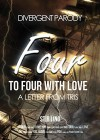 Divergent Parody 2: To Four With Love A Letter From Tris - Stir Ling