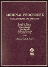 Criminal Procedure: Cases, Problems and Exercises (American Casebook Series and Other Coursebooks) - Les Abramson, Russell L. Weaver, Ronald Bacigal, Russell Weaver, Catherine Hancock, John Burkoff