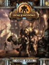 Iron Kingdoms RPG Core Rules - Privateer Press