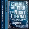 The Night Eternal - Daniel Oreskes, Chuck Hogan, Guillermo del Toro