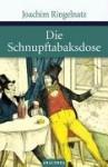 Die Schnupftabaksdose - Joachim Ringelnatz