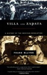 Villa and Zapata: A History of the Mexican Revolution - Frank McLynn