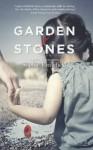 Garden of Stones - Sophie Littlefield