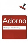 The Jargon Of Authenticity - Theodor W. Adorno