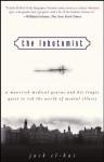 The Lobotomist: A Maverick Medical Genius and His Tragic Quest to Rid the World of Mental Illness - Jack El-Hai