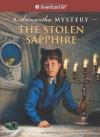 The Stolen Sapphire: A Samantha Mystery - Sarah Masters Buckey, Jean-Paul Tibbles