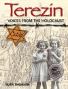 Terezin: Voices from the Holocaust - Ruth Thomson